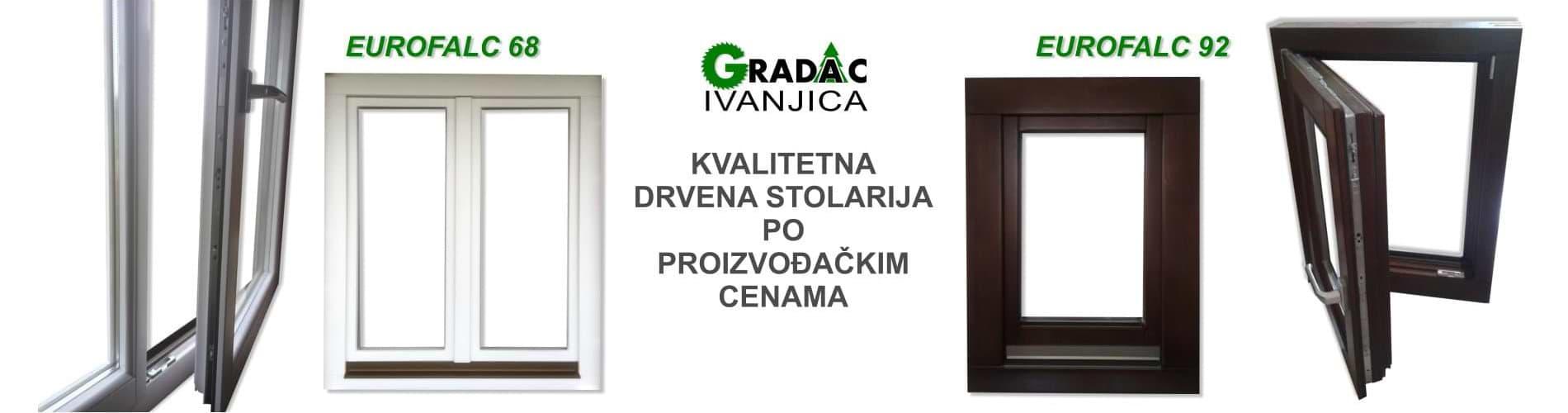 Kvalitetna drvena stolarija - Gradac, Ivanjica